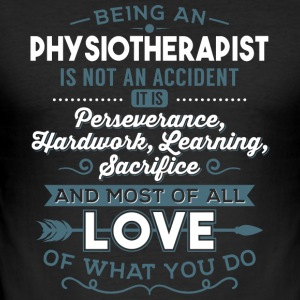 Love what you do - Physiotherapist - Men's Slim Fit T-Shirt