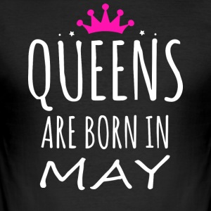Queens are born in MAY - Men's Slim Fit T-Shirt