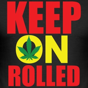 Keep on Rolled - Men's Slim Fit T-Shirt