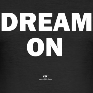Dream on (hvit) - Slim Fit T-skjorte for menn