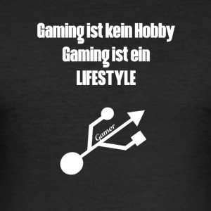 Gaming is geen hobby - slim fit T-shirt