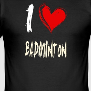I Love Badminton - Slim Fit T-skjorte for menn