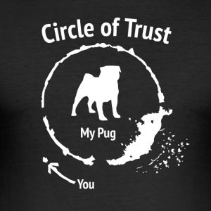 Funny Pug Shirt - Circle of Trust - Herre Slim Fit T-Shirt