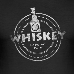 Whiskey Made Me Do It T-Shirt - Men's Slim Fit T-Shirt