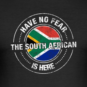 Have No Fear The South African Is Here Shirt - Slim Fit T-shirt herr