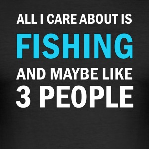 All I Care About is Fishing - Slim Fit T-shirt herr