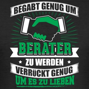 BEGABT berater - Männer Slim Fit T-Shirt
