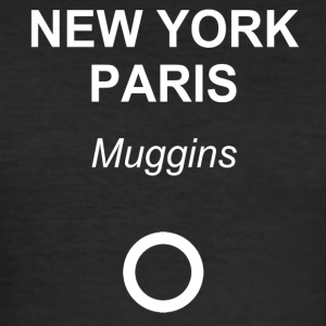 New York, Paris, Muggins! - Slim Fit T-shirt herr