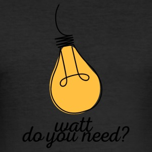 Electricians: Watt do you need? - Men's Slim Fit T-Shirt