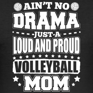 AINT NO DRAMA VOLLEYBALL MOM - Herre Slim Fit T-Shirt