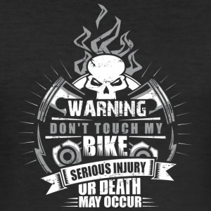 Don't touch my bike - Men's Slim Fit T-Shirt