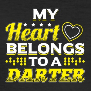 My Heart Belongs To A Darter - Männer Slim Fit T-Shirt