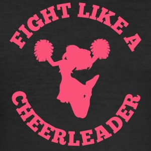 Cheerleader: Fight Like A Cheerleader - Men's Slim Fit T-Shirt