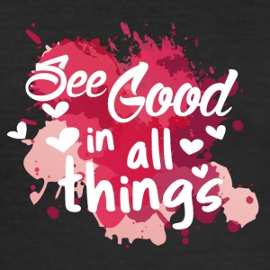 See good in all things - Men's Slim Fit T-Shirt