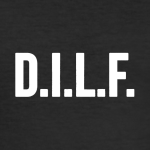 dilf - slim fit T-shirt