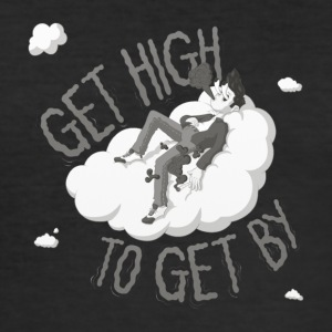 get high to get by - slim fit T-shirt
