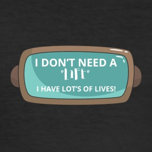 Game / Gamer / Games: I don´t need life. I have - Männer Slim Fit T-Shirt