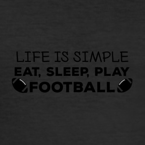 Football: Eat, sleep, play football, repeat. - Men's Slim Fit T-Shirt