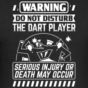 DART WARNING SERIOUS INJURY - Männer Slim Fit T-Shirt