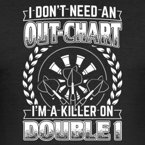DART I DONT NEED AN OUT CHART. DARTS DARTER - Männer Slim Fit T-Shirt