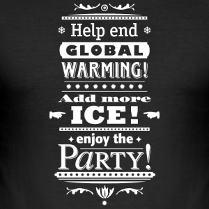 Stop Global Warming Cocktail Party Klimawandel Öko - Männer Slim Fit T-Shirt
