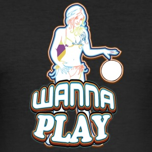 WANNA PLAY WITH SEXY GIRL - Men's Slim Fit T-Shirt