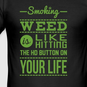 Smoke Weed - Männer Slim Fit T-Shirt