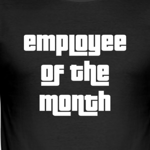 Employee of the Month - Men's Slim Fit T-Shirt