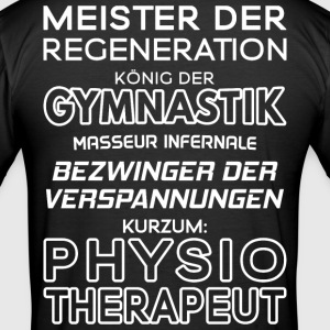Physiotherapeut / Physiotherapeutin - Männer Slim Fit T-Shirt