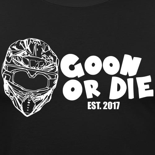 GOON OR DIE Helm & Schrift Weiß