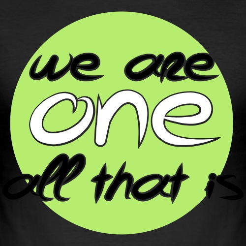 We are all ONE - Herre Slim Fit T-Shirt