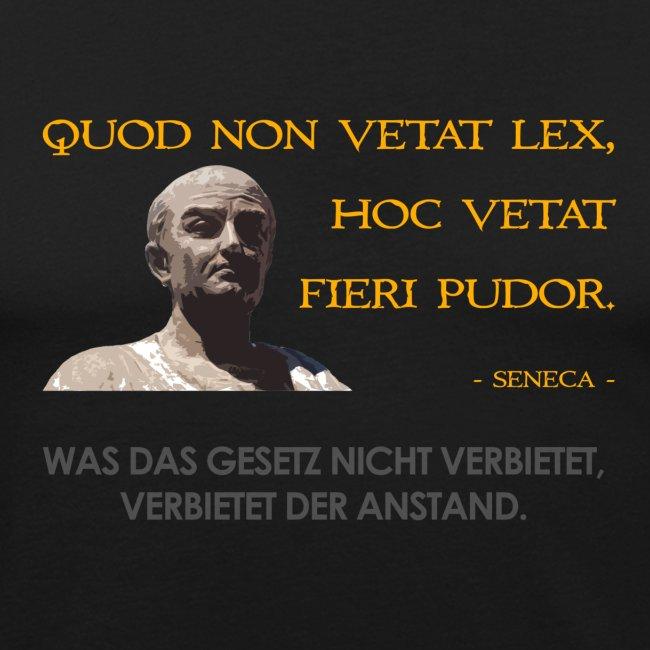 Seneca: Was das Gesetz nicht verbietet