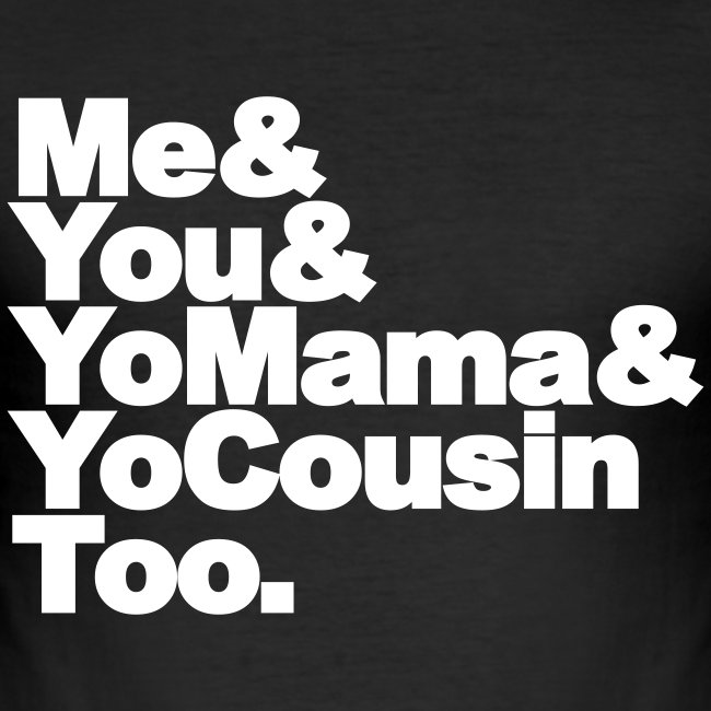 Outkast - Me, You, Yomama and Yocousin too