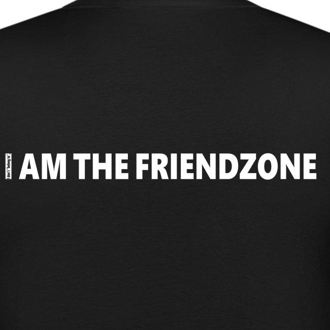 I AM FRIENDZONE