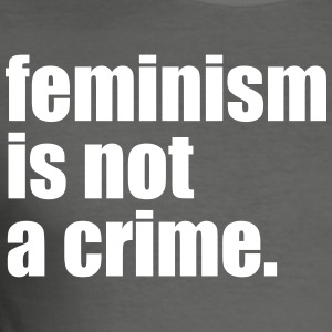 feminisme is geen misdaad - slim fit T-shirt