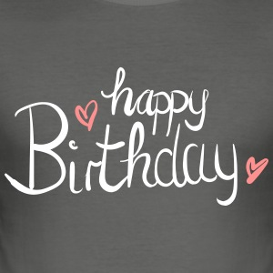 HAPPY BIRTHDAY - slim fit T-shirt