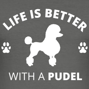 Pudel - Life Is Better With A Pudel - Männer Slim Fit T-Shirt