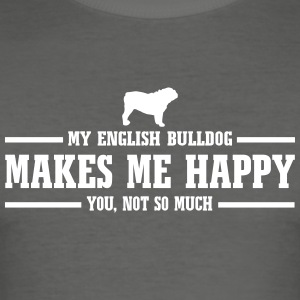 ENGLISH BULLDOG makes me happy - Männer Slim Fit T-Shirt