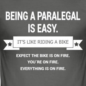 BEING A PARALEGAL - Men's Slim Fit T-Shirt