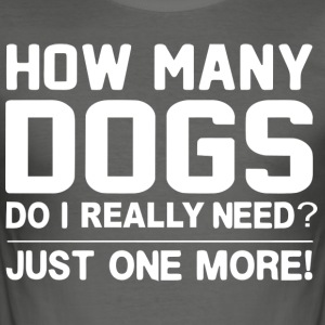 Dog Design - I just need 1 more dog - Men's Slim Fit T-Shirt