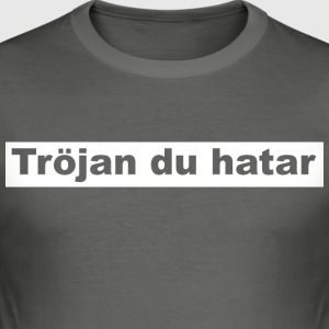 genser du hater - Slim Fit T-skjorte for menn