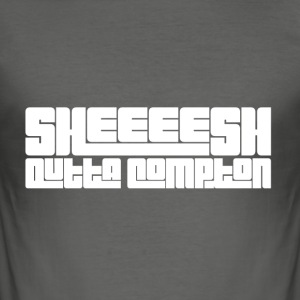 Sheeeesh outta compton - Men's Slim Fit T-Shirt