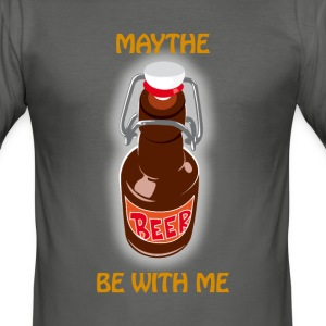 Maythe Beer Be With Me - Slim Fit T-skjorte for menn