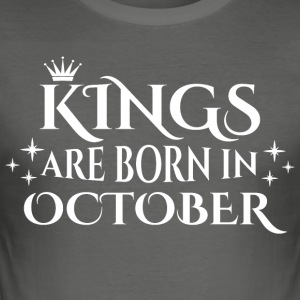 Kings worden geboren in oktober - slim fit T-shirt