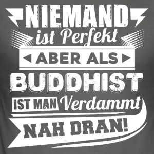 Ingen er perfekt - Buddhist T-Shirt - Herre Slim Fit T-Shirt