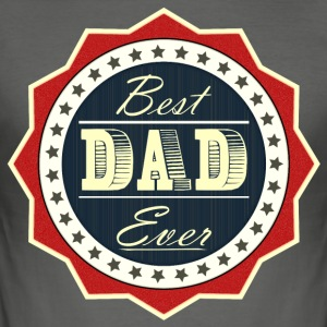 Best Dad Ever - Slim Fit T-skjorte for menn