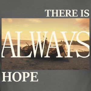 There Is Always Hope - Männer Slim Fit T-Shirt