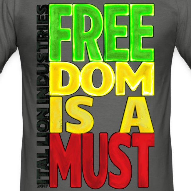 Freedom is a must