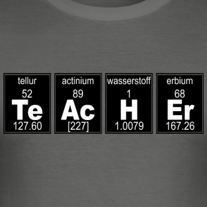 Chemie TeAcHEr - Männer Slim Fit T-Shirt