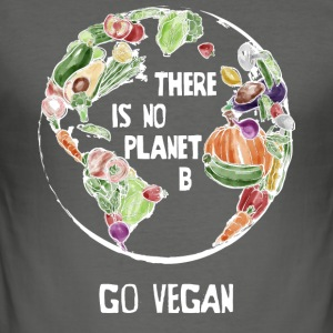 There Is No Planet B, Go Vegan! - Men's Slim Fit T-Shirt